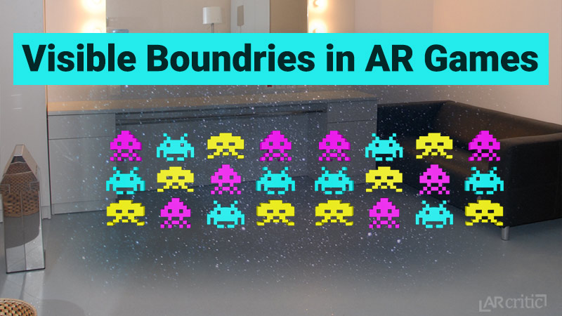visible game boundaries in AR