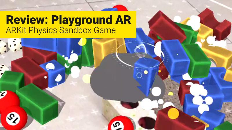 Playgruond AR, sandbox physics game