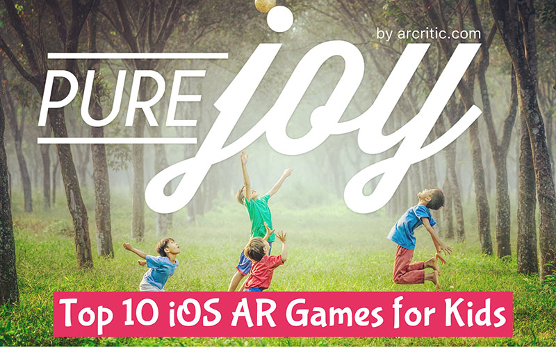 10 Best iPhone iPad AR Apps and Games for Kids (2017)