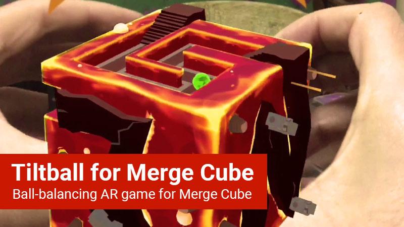 Tiltball for Merge Cube