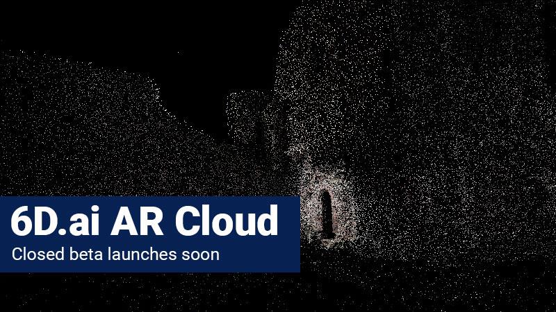 6D.ai AR Cloud