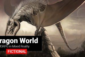 "[FICTIONAL] Playing ""Dragon World"" Mixed Reality Game"
