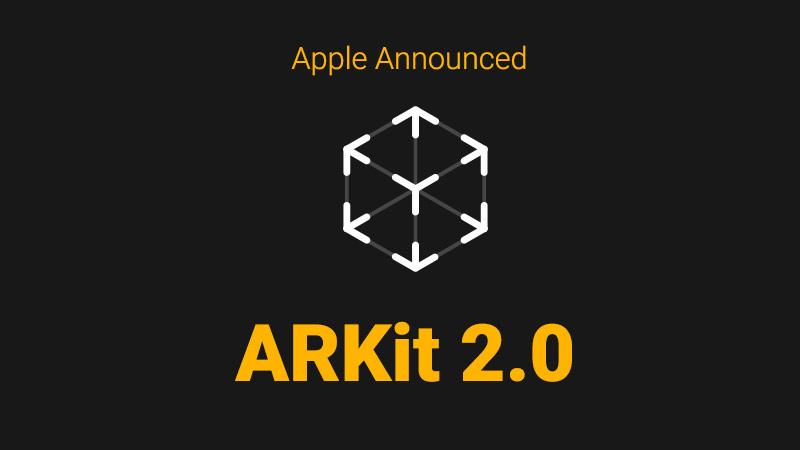 ARKit 2.0