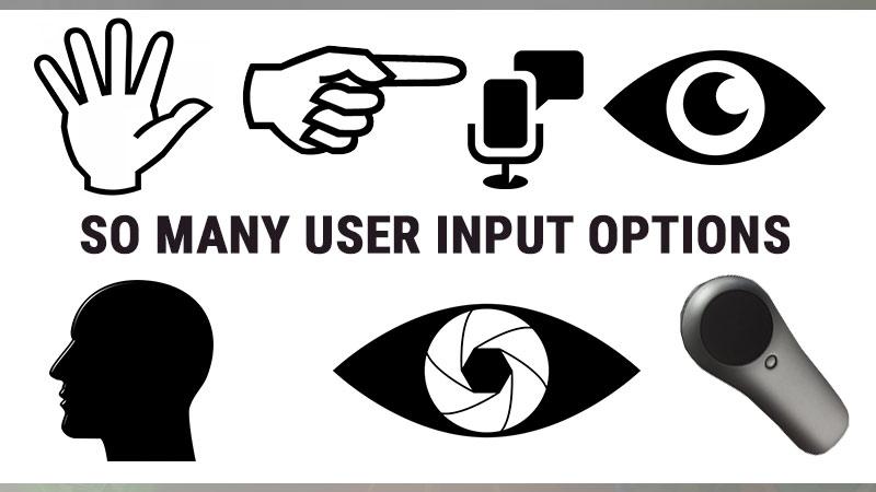Many user input options