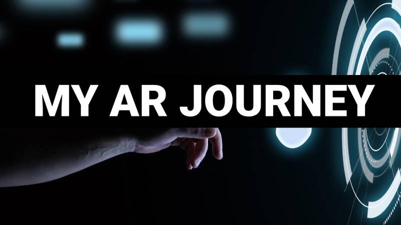 My AR Journey